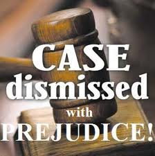 Case dismissed with prejudice.jpg